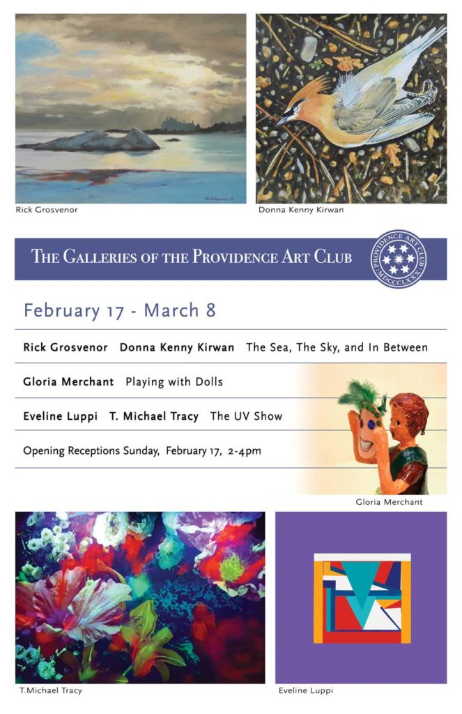 February 17 - March 8 Rick Grosvenor Donna Kenny Kirwan The Sea, The Sky, and In Between Gloria Merchant Playing with Dolls Eveline Luppi T. Michael Tracy The UV Show Opening Receptions Sunday, February 17, 2-4pm